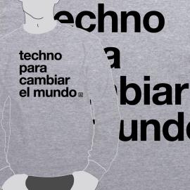 Sudadera Techno para cambiar el mundo