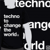 Camiseta Techno to change the world